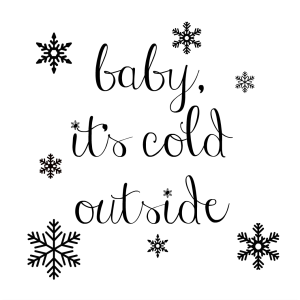 2015 baby it's cold outside